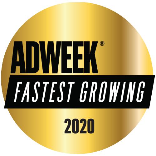 AdWeek Fastest Growing Company 2020